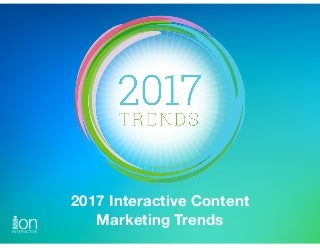 2017 Interactive Content Marketing Trends
