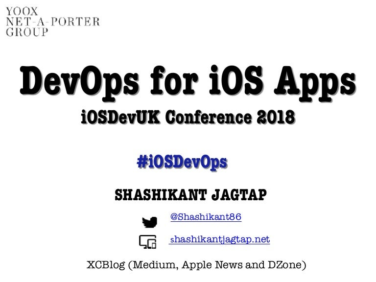 iOSDevUK Conference- DevOps for iOS Apps
