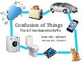 Confusion of Things — The IoT Hardware Kerfuffle