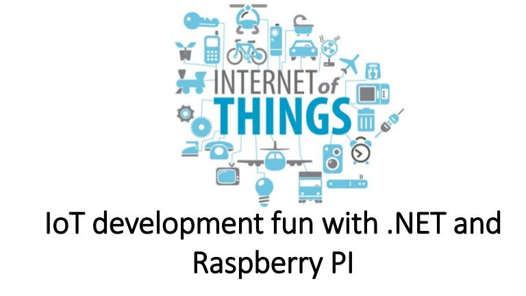 IoT fun with Raspberry Pi and  NET