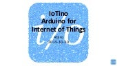 IoTino - Arduino for Internet of Things