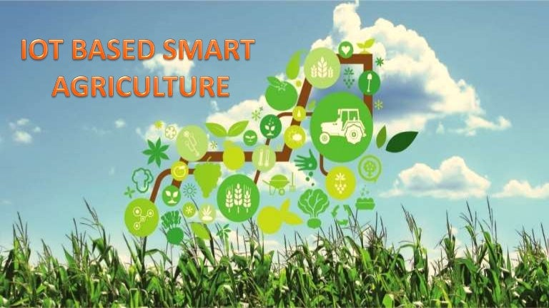 IOT BASED SMART AGRICULTURE