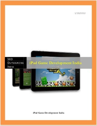 iPad Game Development India-iPad tablet pc games development-Custom iPad games development-USA-UK-Canada-Australia