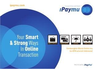 Presentasi iPaymu - Indonesia Payment Processor