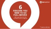 6 Reasons You Need to Go Full-Service with your Voice of the Customer (VoC) program
