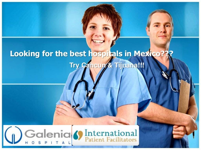 looking for the best hospitals in mexico