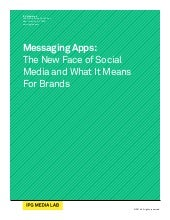 IPG media lab:  messaging apps whitepaper april 2014