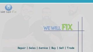 Iphone Repair, Smartphone, Laptop Repair, Game Console, Ipad Repair, PC Repair, Tablet Repair - WeWillFix.com