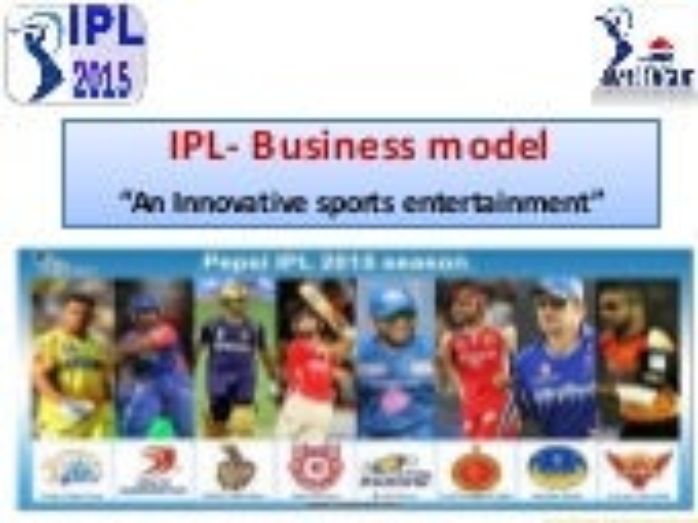 IPL - Business Model