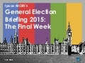 Ipsos MORI General Election Briefing: The Final Week