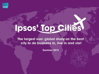 Ipsos MORI Top Cities: Global Survey of the World's Favourite Cities