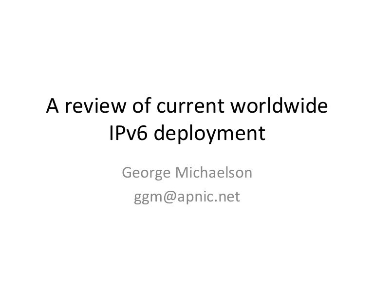 A review of current worldwide IPv6 deployment