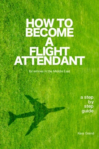 How to become_a_flight_attendant_-_revised_edition