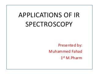 Applications of IR (Infrared) Spectroscopy in Pharmaceutical Industry