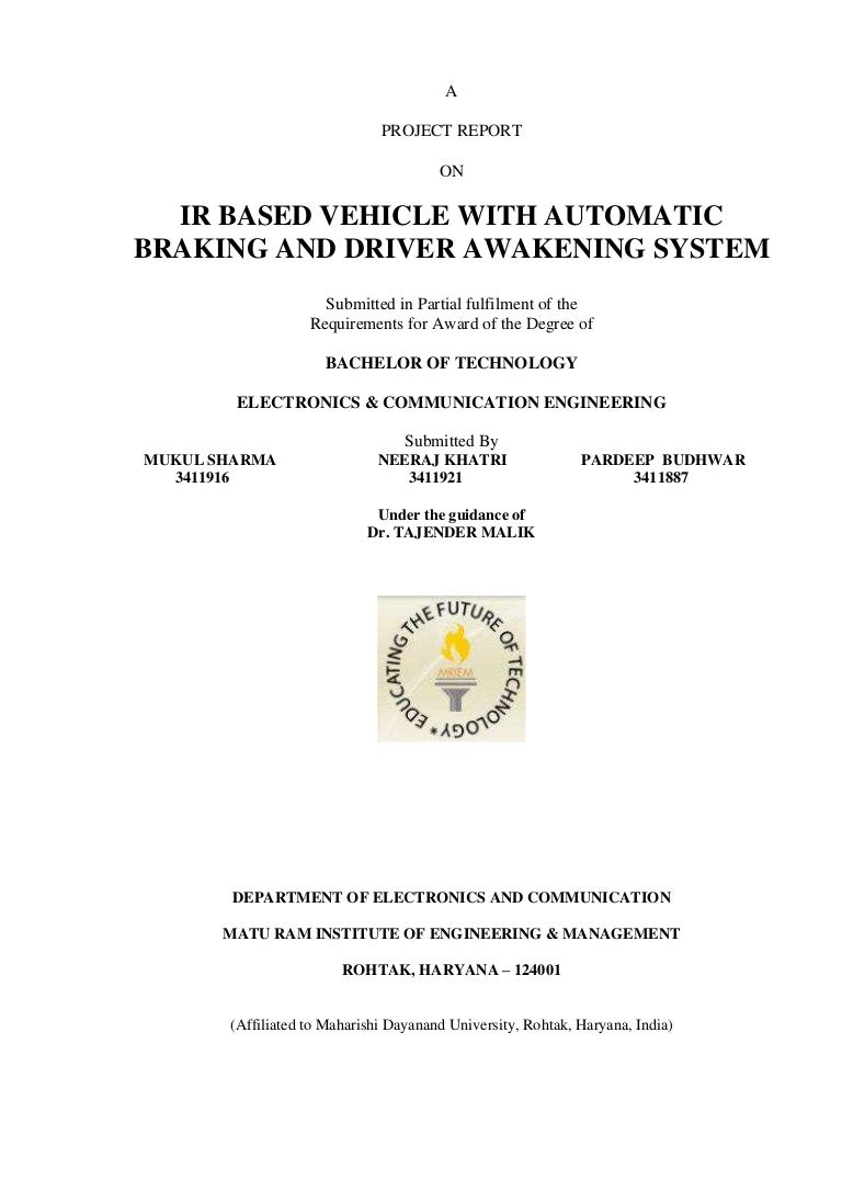 Project Report On Ir Based Vehicle With Automatic Braking And Driver Infrared Sensor Circuit Diagram Moreover