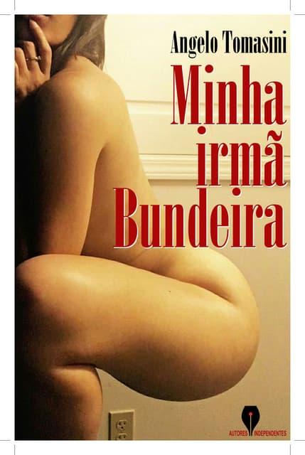 MINHA IRMÃ BUNDEIRA