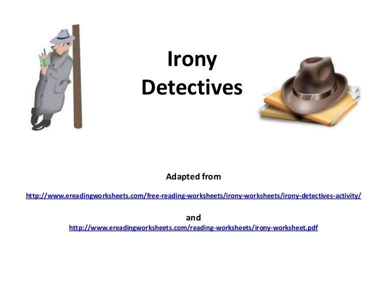Irony detectives – Irony Worksheets