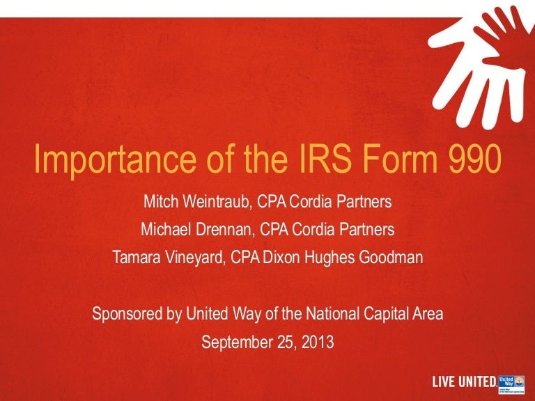 Importance Of The Irs Form 990 September 25 2013