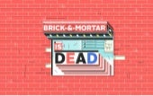 Is brick and mortar dead?