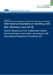 Isa (uk)-200 revised-june-2016 Overall Objectives of the Independent Auditor and the Conduct of an Audit in Accordance with International Standards on Auditing