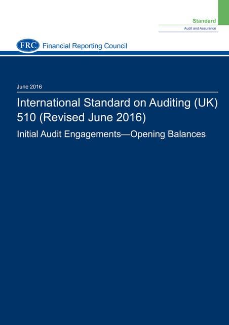 ISA 510 (Revised) Initial Audit Engagements – Opening Balances