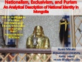 Nationalism, Exclusivism, and Purism: An Analytical Description of National Identity in Mongolia