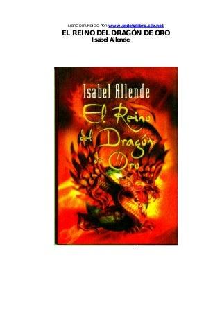 Isabel allende el reino del dragon de oro