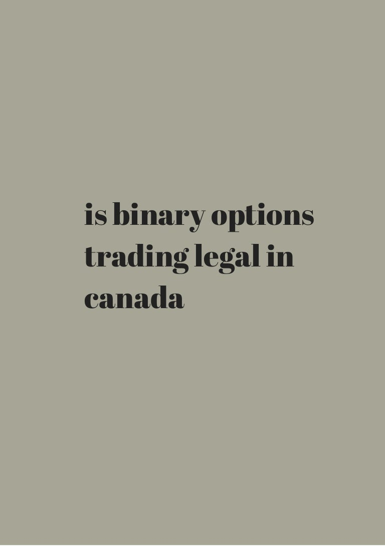 is binary options legal in canada