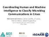 Coordinating Human and Machine Intelligence to Classify Microblog Communica0ons in Crises
