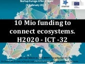 ICT32 open call under the H2020 programme.