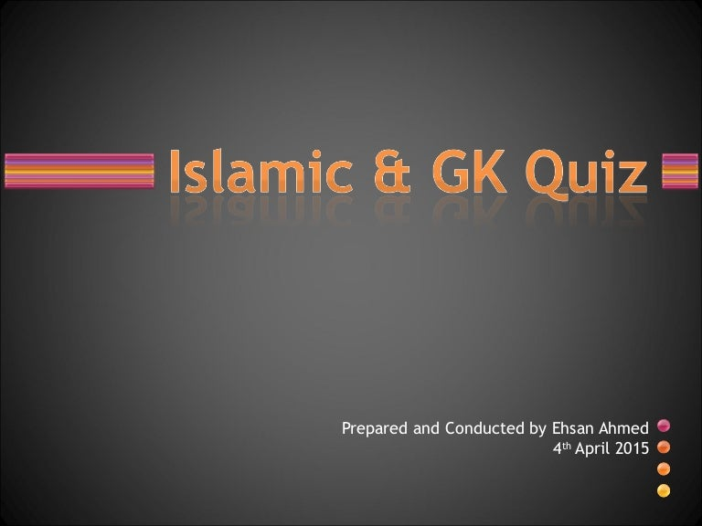 Islamic and General Knowledge Quiz