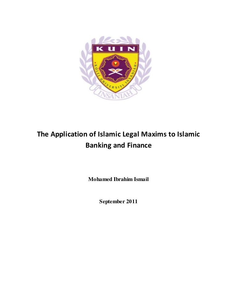 islamic legal maxims and their applications to islamic banking and fi