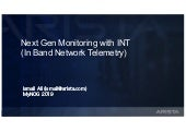 Next Gen Monitoring with INT