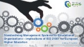 Standardising Management Systems for Educational Organizations – implications of ISO 21001 for European Higher Education
