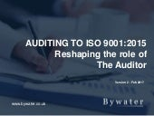 ISO 9001:2015 Reshaping the role of the auditor - updated version