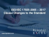 ISO IEC 17025 Clause Changes from 2005 to the new standard 2017