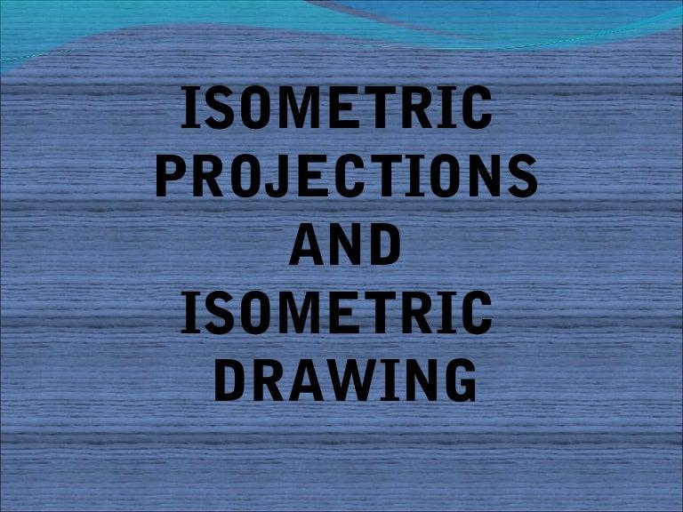 isometric07 08 121119021228 phpapp02 thumbnail 4 jpg