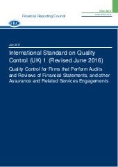 ISQC 1 (Revised) Quality Control for Firms that Perform Audits and Reviews of Financial Statements, and other Assurance and Related Services Engagements