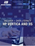 HP Vertica and IIS: Big Data = Big Literacy