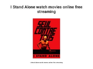 I Stand Alone watch movies online free streaming