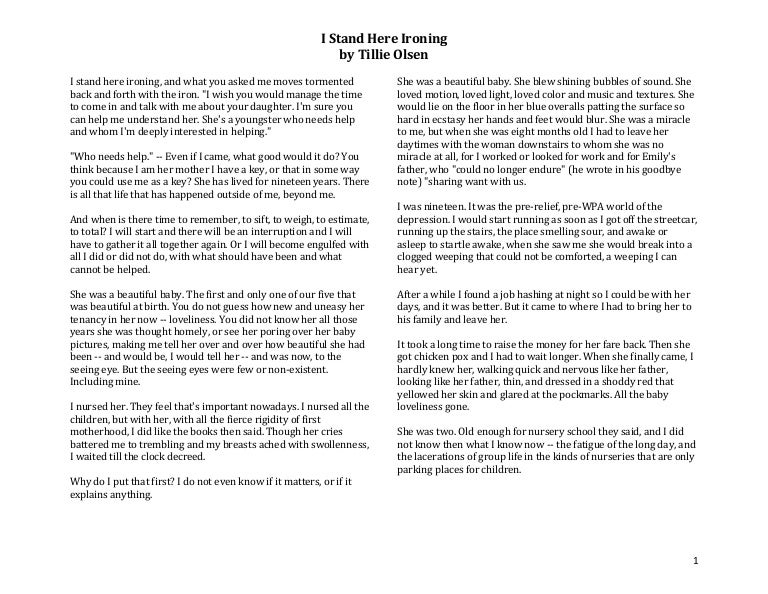 a comparison of different styles of writing a story in i stand here ironing by tillie olsen and astr The following activities will prepare your students for a lesson on tillie olsen's i stand here ironing by introducing them to the literary style of monologue and first person point of view.