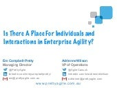 Is There a Place for Individuals and Interactions in Enterprise Agility?