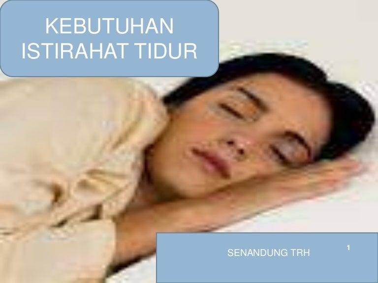 Istirahat Tidur 2012