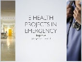 E-Health Projects In Emergency
