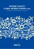 Global internet society report 2015