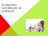 Is writing necessary in science?