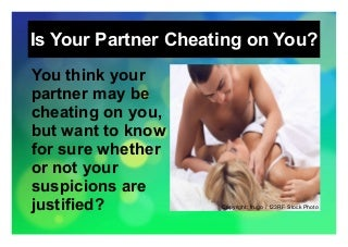 Catch a cheater - Is your partner cheating on you?