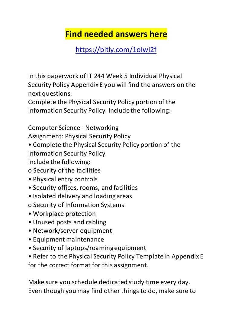 It 244 Week 5 Individual Physical Security Policy Appendix E