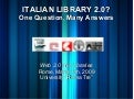 Italian Library 2.0? One question, many answers
