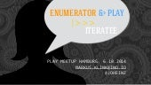 Iteratees/Enumerators in Play
